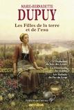 Marie-Bernadette Dupuy - Les filles de la terre et de l'eau.
