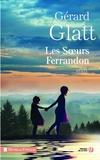 Les soeurs Ferrandon / Gérard Glatt | Glatt, Gérard (1944-....)