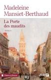 Madeleine Mansiet-Berthaud - Le gardien des sables Tome 2 : La porte des maudits.