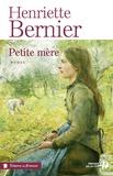 Henriette Bernier - Petite mère.