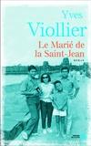 Yves Viollier - Le marié de la Saint-Jean.