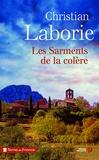 Christian Laborie - Les sarments de la colère.