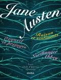 Jane Austen - Raison et sentiments ; Orgueil et préjugés ; Northanger Abbey - Trois chefs-d'oeuvre illustrés.