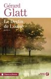 Gérard Glatt - Le destin de Louise.