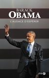Barack Obama - L'audace d'espérer - Une nouvelle conception de la politique américaine.