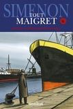 Georges Simenon - Tout Maigret Tome 6 : Maigret a peur ; Maigret se trompe ; Maigret à l'école ; Maigret et la jeune morte ; Maigret chez le ministre ; Maigret et le corps sans tête ; Maigret tend un piège ; Un échec de Maigret.