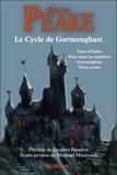 Mervyn Peake - Le cycle de Gormenghast - Titus d'Enfer ; Titus dans les ténèbres ; Gormenghast ; Titus errant.