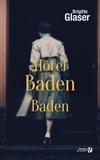 Brigitte Glaser - Hôtel Baden-Baden.