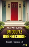 Un couple irréprochable / Alafair Burke | Burke, Alafair. Auteur