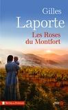 Gilles Laporte - Les roses du Montfort.