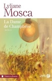 Lyliane Mosca - La dame de Champbrise.