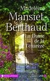 Madeleine Mansiet-Berthaud - La dame de la Ténarèze.
