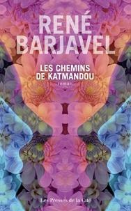 René Barjavel - Les chemins de Katmandou.