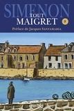 Georges Simenon - Tout Maigret Tome 8 : 1962-1967 - Maigret et le client du samedi ; Maigret et le clochard ; La Colère de Maigret ; Maigret et le fantôme ; Maigret se défend ; La Patience de Maigret ; Maigret et l'affaire Nahour ; Le Voleur de Maigret ; Maigret à Vichy.