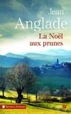 Jean Anglade - La Noël aux prunes.