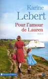 Karine Lebert - Pour l'amour de Lauren.