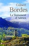 Le testament d'Adrien / Gilbert Bordes | Bordes, Gilbert (1948-....)