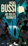 Michel Bussi - Au soleil redouté.