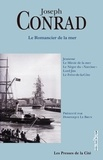 Joseph Conrad - Le romancier de la mer - Romans et souvenirs.