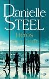 Danielle Steel - Héros d'un jour.