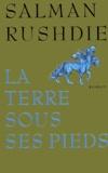 La terre sous ses pieds / Salman Rushdie | Rushdie, Salman (1947-....)