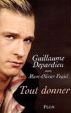 Guillaume Depardieu - Tout donner.