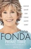Jane Fonda - Prime time - Profitez pleinement de toute votre vie.