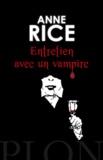 Entretien avec un vampire / Anne Rice | Rice, Anne (1941-....). Auteur