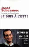 Josef Schovanec et Caroline Glorion - Je suis à l'Est ! - Savant et autiste : un témoignage unique.