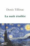 La nuit étoilée / Denis Tillinac | Tillinac, Denis (1947-....)