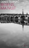 Retiens ma nuit / Denis Tillinac | Tillinac, Denis (1947-....)