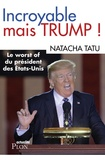 Natacha Tatu - Incroyable mais Trump !.