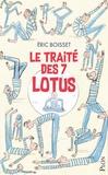 Eric Boisset - Le traité des sept lotus.