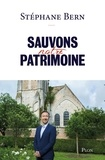 Stéphane Bern - Sauvons notre patrimoine.