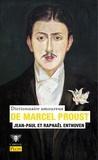 Jean-Paul Enthoven et Raphaël Enthoven - Dictionnaire amoureux de Marcel Proust.
