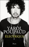 Yarol Poupaud - Electrique.