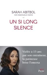 Sarah Abitbol - Un si long silence.