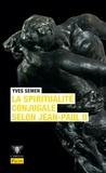 Yves Semen - La spiritualité conjugale selon Jean-Paul II.