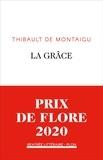 Thibault de Montaigu - La grâce.