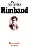 Pierre Petitfils - Rimbaud.