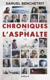 Samuel Benchetrit - Chroniques de l'asphalte - 1/5.