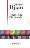 Philippe Djian - Doggy bag L'intégrale.