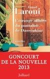 Fouad Laroui - L'étrange affaire du pantalon de Dassoukine.