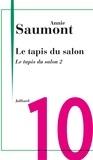 Annie Saumont - Le tapis du salon - Chap. 10 Le tapis du salon 2.