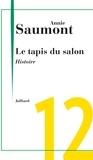 Annie Saumont - Le tapis du salon - Chap. 12 Histoire.
