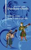 Jean-Christophe Duchon-Doris - Venez, vous dont l'oeil étincelle.