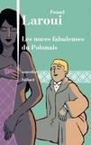 Fouad Laroui - Les noces fabuleuses du Polonais - Nouvelles.