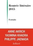 Anne Akrich et Philippe Jaenada - Extraits Rentrée littéraire Julliard 2015.