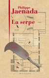 serpe (La) : roman | Jaenada, Philippe (1964-....). Auteur