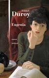 Eugenia / Lionel Duroy | Duroy, Lionel (1949-....). Auteur